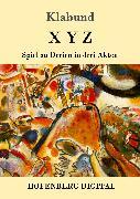 Cover-Bild zu X Y Z (eBook) von Klabund