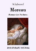 Cover-Bild zu Moreau (eBook) von Klabund