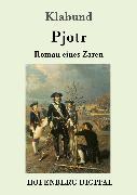 Cover-Bild zu Pjotr (eBook) von Klabund