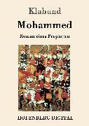 Cover-Bild zu Mohammed (eBook) von Klabund
