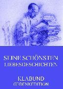 Cover-Bild zu Seine schönsten Liebesgeschichten (eBook) von Klabund