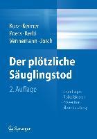 Cover-Bild zu Kurz, Ronald (Hrsg.): Der plötzliche Säuglingstod