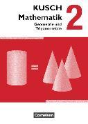 Cover-Bild zu Kusch: Mathematik 2. Geometrie und Trigonometrie. Schülerbuch von Bödeker, Sandra