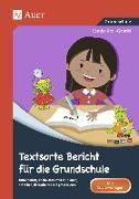 Cover-Bild zu Textsorte Bericht für die Grundschule von Kroll-Gabriel, Sandra