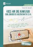 Cover-Bild zu Kids an die Kamera! Erklärvideos Mathematik 3/4 von Kroll-Gabriel, Sandra