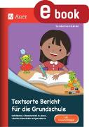 Cover-Bild zu Textsorte Bericht für die Grundschule (eBook) von Kroll-Gabriel, Sandra