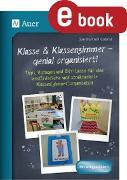 Cover-Bild zu Klasse & Klassenzimmer - genial organisiert (eBook) von Kroll-Gabriel, Sandra