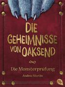 Cover-Bild zu Martin, Andrea: Die Geheimnisse von Oaksend - Monsterprüfung