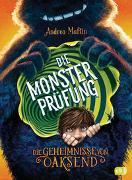Cover-Bild zu Martin, Andrea: Die Geheimnisse von Oaksend - Die Monsterprüfung