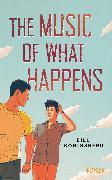 Cover-Bild zu Konigsberg, Bill: The Music of What Happens (eBook)