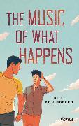 Cover-Bild zu Konigsberg, Bill: The Music of What Happens
