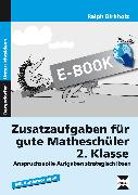 Cover-Bild zu Zusatzaufgaben für gute Matheschüler 2. Klasse (eBook) von Birkholz, Ralph