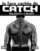 Cover-Bild zu La face cachée du catch