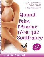 Cover-Bild zu Quand faire l'amour n'est que souffrance