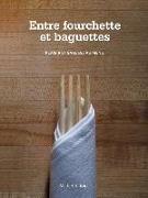 Cover-Bild zu Entre Fourchette Et Baguettes
