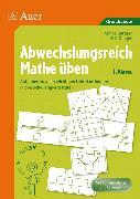 Cover-Bild zu Abwechslungsreich Mathe üben 1. Klasse von Bettner, Marco