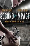 Cover-Bild zu Klass, David: Second Impact: Making the Hardest Call of All