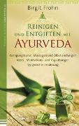Cover-Bild zu Reinigen und Entgiften mit Ayurveda von Frohn, Birgit
