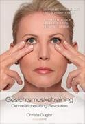 Cover-Bild zu Gesichtsmuskeltraining von Gugler, Christa