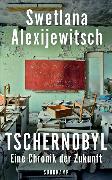 Cover-Bild zu Tschernobyl von Alexijewitsch, Swetlana