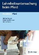 Cover-Bild zu Lahmheitsuntersuchung beim Pferd (eBook) von Becker, Michael