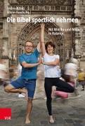 Cover-Bild zu Kusch, Günter (Hrsg.): Die Bibel sportlich nehmen (eBook)