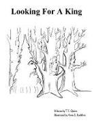 Cover-Bild zu Quinn, T. E.: Looking For A King (eBook)