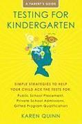 Cover-Bild zu Quinn, Karen: Testing for Kindergarten Admissions (eBook)