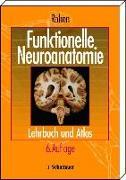 Cover-Bild zu Funktionelle Neuroanatomie von Rohen, Johannes W.