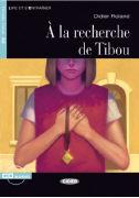 Cover-Bild zu À la recherche de Tibou von Roland, Didier
