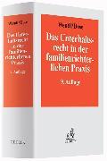Cover-Bild zu Wendl, Philipp: Das Unterhaltsrecht in der familienrichterlichen Praxis