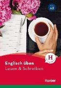 Cover-Bild zu Englisch üben - Lesen & Schreiben A2 von Welfare, Amanda