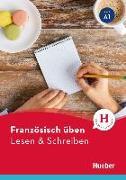 Cover-Bild zu Französisch üben - Lesen & Schreiben A1 von Brossard, Julie
