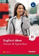 Cover-Bild zu Englisch üben - Hören & Sprechen B1 (eBook) von Redinger Emmendorfer, Karen