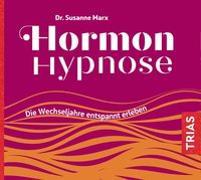 Cover-Bild zu Hormon-Hypnose (Hörbuch) von Marx, Susanne