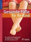 Cover-Bild zu Gesunde Füsse für Ihr Kind von Larsen, Christian