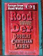 Cover-Bild zu Rood Der: 01: Escape from Rand World (eBook) von Larsen, Douglas Christian