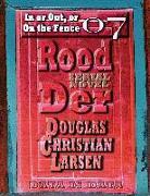 Cover-Bild zu Rood Der: 07: In or Out, or On the Fence (eBook) von Larsen, Douglas Christian
