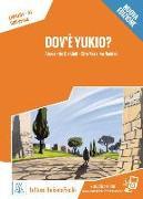 Cover-Bild zu Dov'è Yukio? Nuovo Edizione. Livello 01 von De Giuli, Alessandro