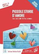 Cover-Bild zu Piccole storie d'amore. Livello 4. - Nuovo Edizione von De Giuli, Alessandro