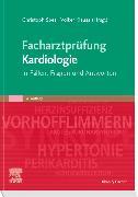 Cover-Bild zu Facharztprüfung Kardiologie von Spes, Christoph (Hrsg.)