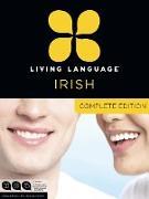 Cover-Bild zu Living Language Irish, Complete Edition von Living Language