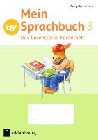 Cover-Bild zu Mein Sprachbuch 3. Schuljahr. Das bärenstarke Förderheft. Arbeitsheft BY von Hahn, Gabi