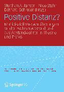 Cover-Bild zu Stehr, Nico (Hrsg.): Positive Distanz? (eBook)