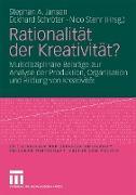 Cover-Bild zu Jansen, Stephan A. (Hrsg.): Rationalität der Kreativität?