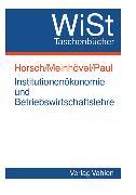 Cover-Bild zu Horsch, Andreas (Hrsg.): Institutionenökonomie und Betriebswirtschaftslehre