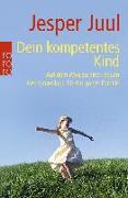 Cover-Bild zu Dein kompetentes Kind von Juul, Jesper