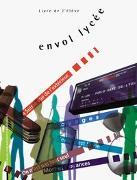 Cover-Bild zu envol lycée / Livre de l'élève, Schülerbuch von Autorenteam