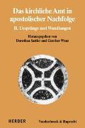 Cover-Bild zu Das kirchliche Amt in apostolischer Nachfolge von Sattler, Dorothea (Hrsg.)