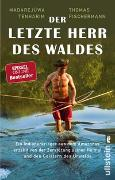 Cover-Bild zu Der letzte Herr des Waldes von Fischermann, Thomas